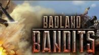 «Badland Bandits»— новый MMO шутер 2015 года в фантастическом мире. Вы— пилот боевых машин: наземных и воздушных. В игре есть 6 классов боевой техники: легкий трицикл, средняя машина поддержки, тяжелая...